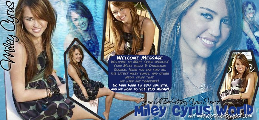 Miley Cyrus World