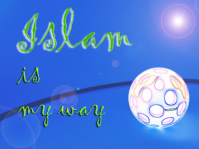 Islam is My Way