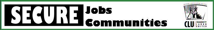 Secure Jobs, Secure Communities