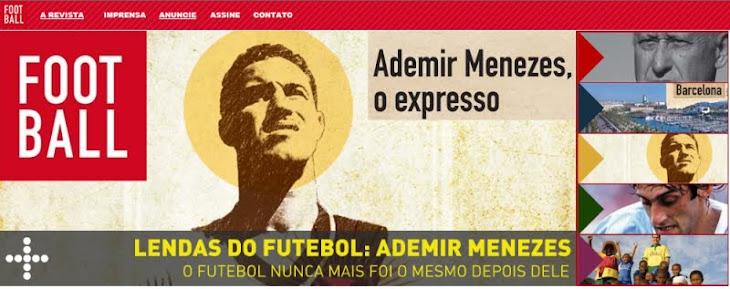 FOOT BALL – O Site e a Revista sobre Futebol. Interessantíssimo - Tudo e muito sobre o futebol!!