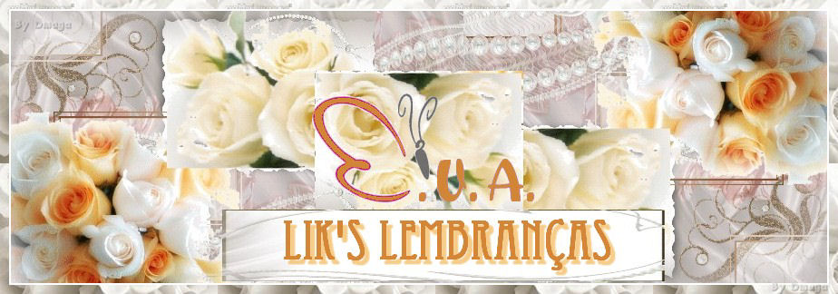 LiK's Lembranças Preços
