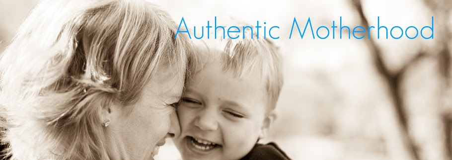 Authentic Motherhood