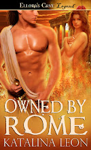 Owned By Rome by Katalina Leon Ellora's Cave Legend Line, available now!