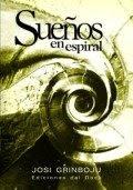 Sueños En Espiral (2005)