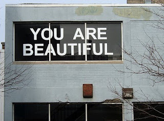 you are beautiful words inside a building