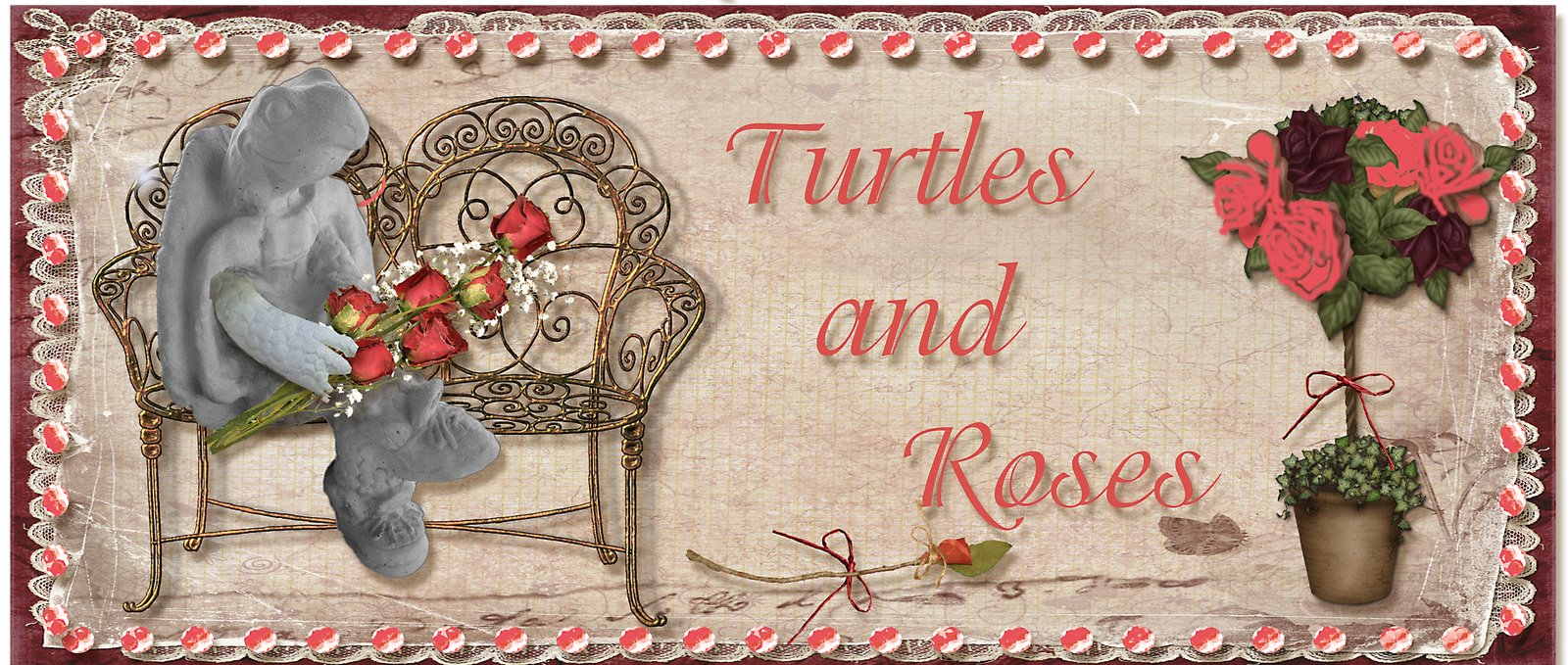Turtles and Roses