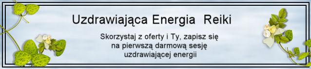 Uzdrawiajaca Energia Reiki !