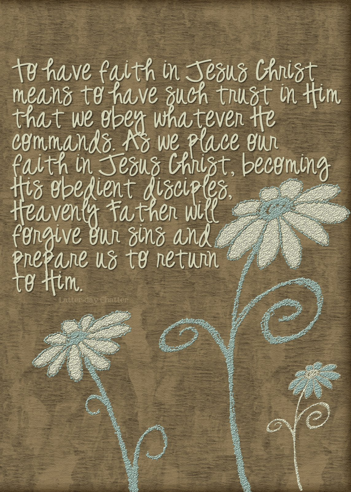 Lds Quotes On Faith Latterday Chatter August 2010