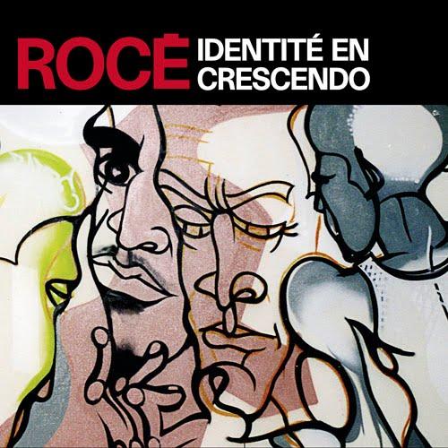 [Rocé+identités+crescendo.jpg]