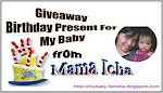 **GIVEAWAY BIRTHDAY PRESENT FOR MY BABY FROM MAMA ICHA**