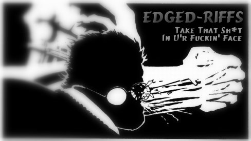 Edged-Riffs