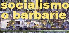 Socialismo ou Barbárie