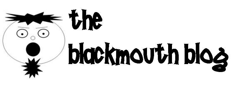 THE BLACKMOUTH