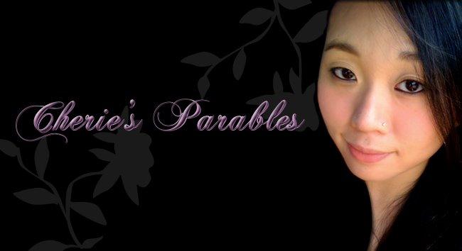 •● Cherie's Parables ●•