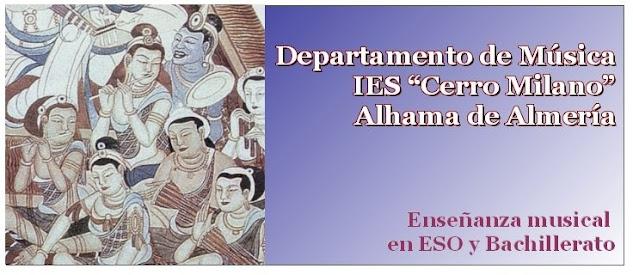 Departamento de Música IES Cerro Milano (Alhama de Almería)