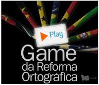 Game da Reforma Ortográfica_ Pratique aqui :