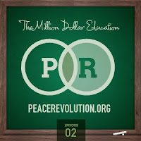 peace revolution: episode002 - the million dollar education
