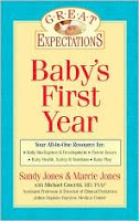Great Expectations Baby's First Year by Sandy and Marcie Jones