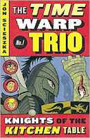 The Time Warp Trio Series by Jon Scieszka