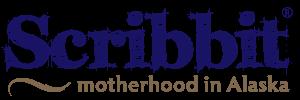 Scribbit | A Blog About Motherhood in Alaska