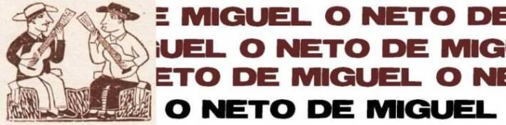 O neto de Miguel