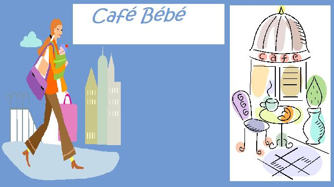 Café Bébé