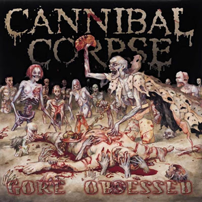 http://4.bp.blogspot.com/_H9F1DlCd0bY/SLXbNhHqL_I/AAAAAAAAD4E/liZFjdOQYEI/s400/Cannibal+Corpse+-+Gore+Obsessed+-+Front.jpg
