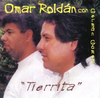 Tierrita, Omar Roldán
