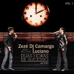 Zez� di Camargo e Luciano - Duas Horas de Sucesso Vol.1