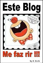 Selinho de garantia de boas risadas neste Blog: