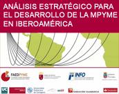 ANALISIS ESTRATEGICO PARA EL DESARROLLO DE LA MPYME EN IBEROAMERICA