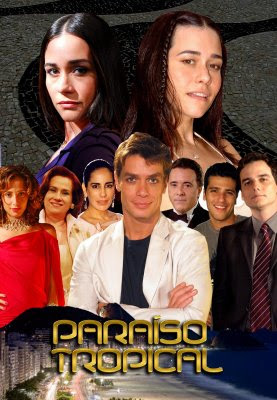 Novela: Paraiso Tropical Download Filme