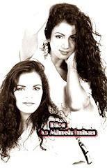 As Mineirinhas Sandra e Valéria