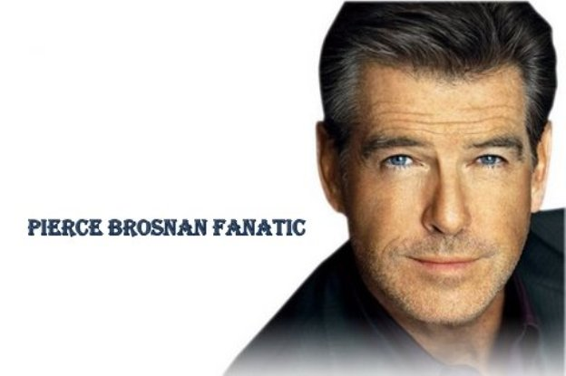 pierce brosnan fanatic