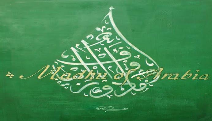 madhu of arabia