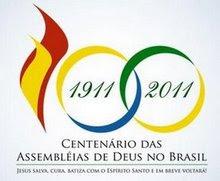 Centenario da Assembléia de Deus no Brasil
