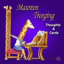 Maureen Treeging Thoughts & Cards