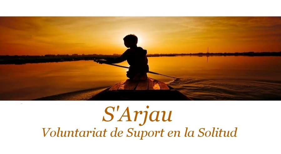 S'Arjau: Voluntariat de suport en la Solitud