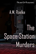 The Space Station Murders