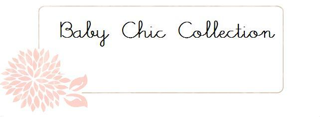 Baby Chic Collection