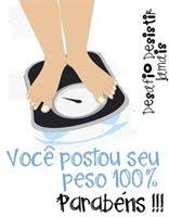 Selinho.. por postar o peso toda semana no desafio DESISTIR JAMAIS!!