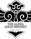 The Alpha Asian Mindset