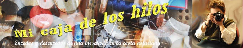 Mi caja de los hilos: enredos y desenredos de una mesetaria en la costa asturiana