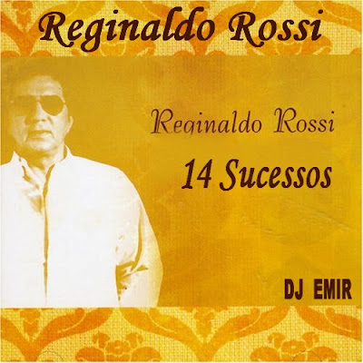 5138ZK0ZDDL. SS500  Download Reginaldo Rossi   14 Sucessos