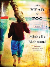 Just Finished ... The Year of Fog by Michelle Richmond