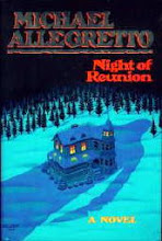 Just Finished ... Night of Reunion by Michael Allegretto