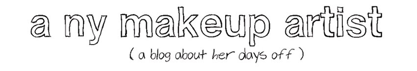 a ny make up artist - a blog about her days off