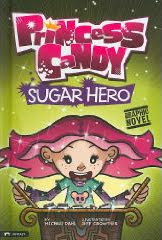 Princess Candy: Sugar Hero