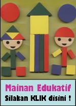 MAINAN EDUKATIF (ALAT PERMAINAN EDUKATIF/APE)