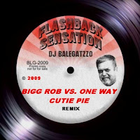 Bigg Robb Vs. One Way - Cutie Pie (Balegatzzo Remix)